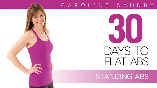 Caroline Sandry: 30 Days to Flat Abs - Standing Abs