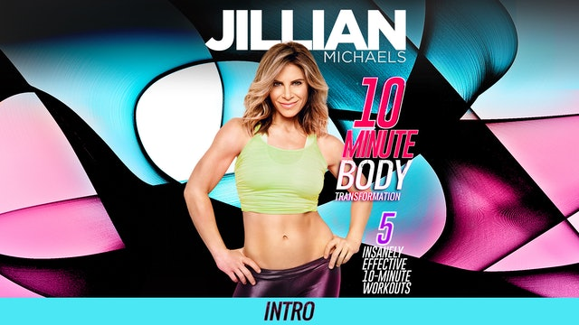 Jillian Michaels: 10 Minute Body Transformation - Intro