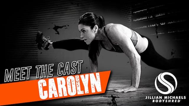BODYSHRED Cast: Carolyn