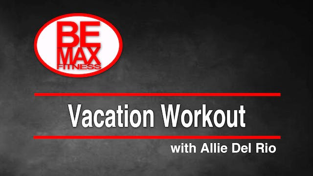 Bemax: Vacation Workout