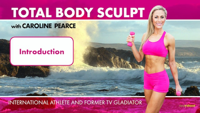 Caroline Pearce: Total Body Sculpt: Introduction