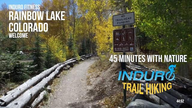Induro Trail Hiking with Nature: Rainbow Lake, Colorado - 45 Minute Hike
