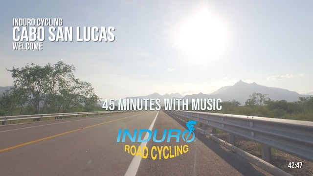 Induro Cycling with Music: Cabo San Lucas, Mexico - 45 Minute Ride