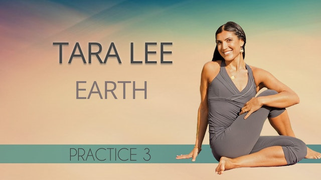 Tara Lee: Earth - Practice 3