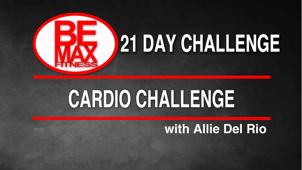 cardio challenge bemax 21 day challenge fitfusion