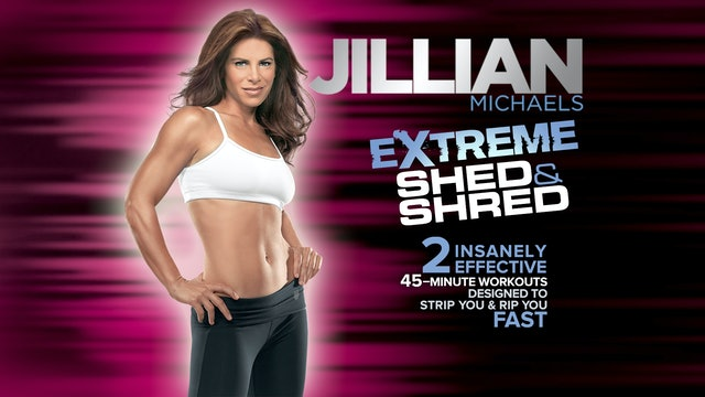 Jillian Michaels: Extreme Shed & Shred - Complete