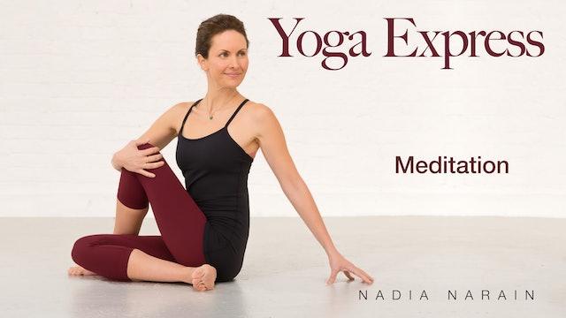 Nadia Narain: Yoga Express - Meditation