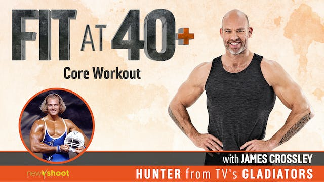 Fit at 40+ with James Crossley: Core ...