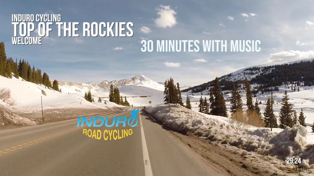 Induro Cycling with Music: Top of the Rockies, Colorado - 30 Minute Ride