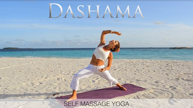 Dashama: Self Massage Yoga