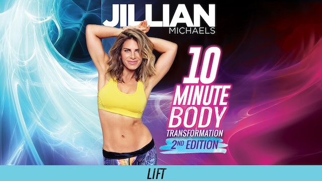 Jillian Michaels: 10 Minute Body Transformation 2nd Edition - Lift