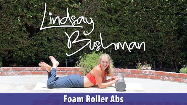 Lindsay Bushman: Foam Roller Abs