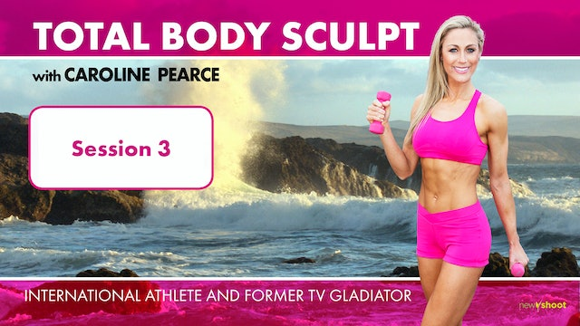 Caroline Pearce: Total Body Sculpt: Session 3 - Core