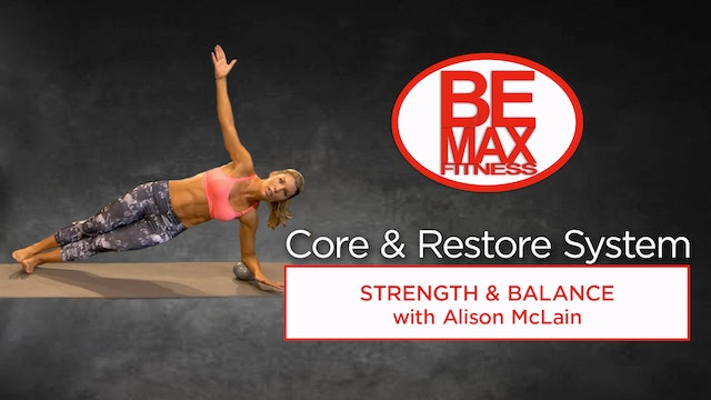 BEMAX Core and Restore: Strength and Balance