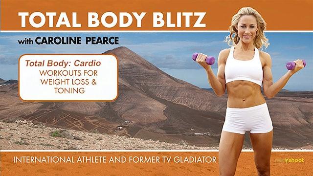 Caroline Pearce: Total Body Blitz - Total Body Cardio