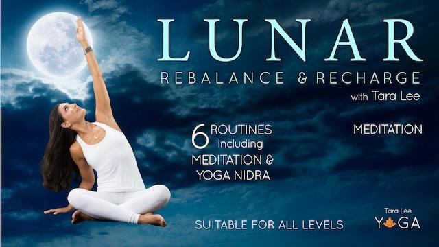 Lunar: Rebalance & Recharge Yoga with Tara Lee - Lunar Meditation