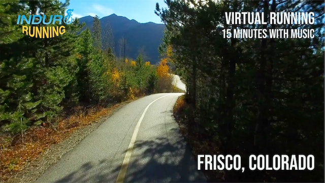 Induro Running: Breckenridge to Frisco, Colorado - 15 Minute Run