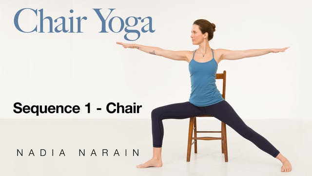 Nadia Narain: Chair Yoga - Sequence 1