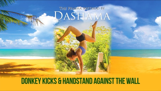 Dashama: Donkey Kicks & Headstand Against Wall