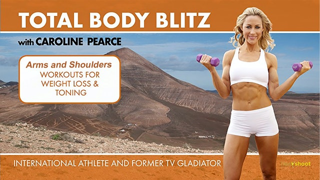 Caroline Pearce: Total Body Blitz - Arms and Shoulders
