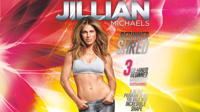 Jillian Michaels: Beginner Shred - Co...