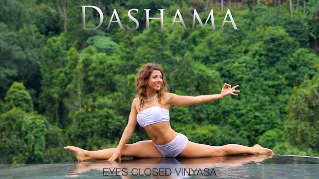 Dashama: Eyes Closed Vinyasa