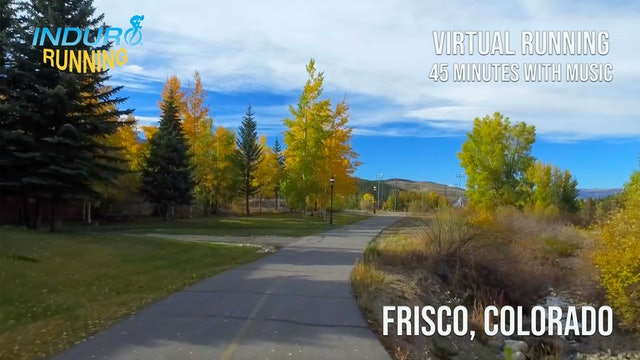 Induro Running: Breckenridge to Frisco, Colorado - 45 Minute Run