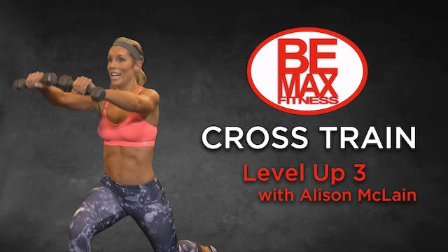 Bemax: Level Up 3 - Cross Train