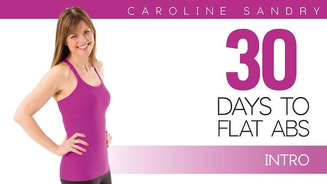 Caroline Sandry: 30 Days to Flat Abs - Introduction
