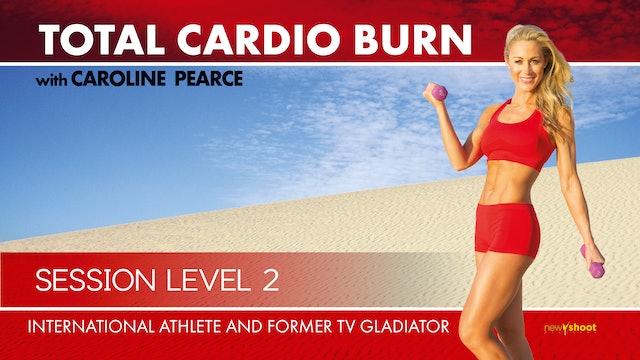 Caroline Pearce: Total Cardio Burn - Session 2