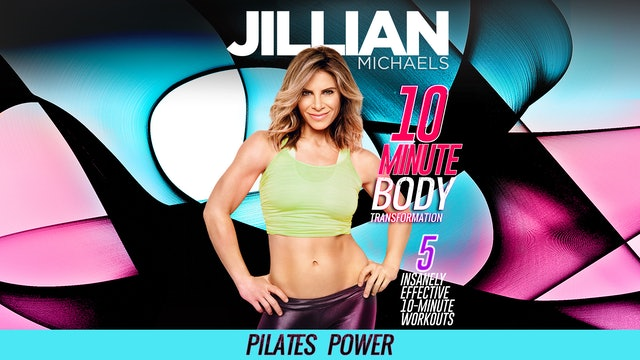 Jillian Michaels: 10 Minute Body Transformation - Pilates Power