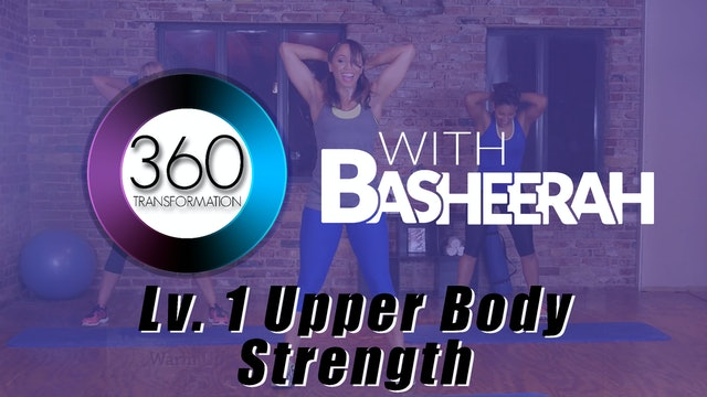 Basheerah Ahmad: Strength Upper Body Workout Level 1