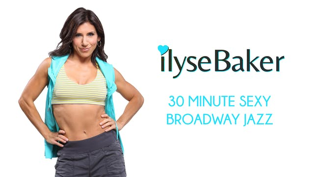 Ilyse Baker: 30 minute Sexy Broadway ...