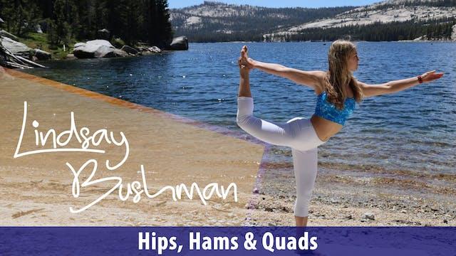 Lindsay Bushman: Hips, Hams & Quads