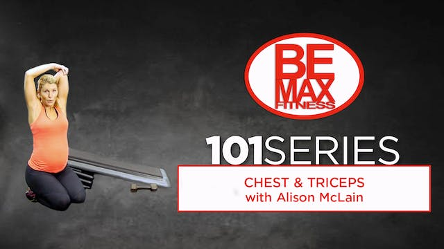 BEMAX 101: Chest & Triceps
