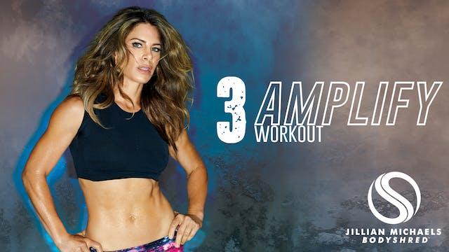 Amplify Workout 3