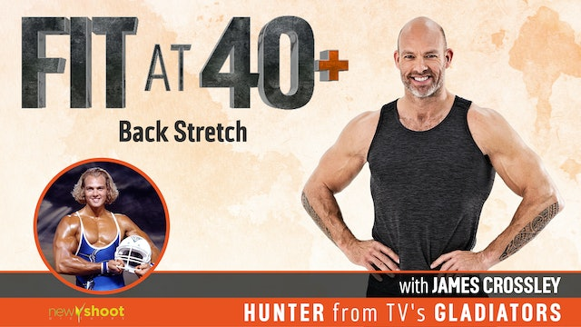 Fit at 40+ with James Crossley: Back Stretch
