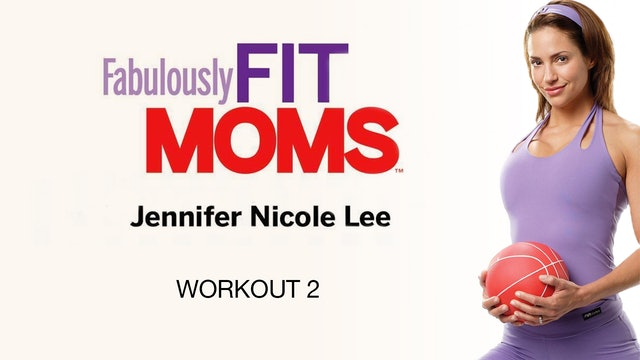 Fabulously Fit Moms: Super Energized - Workout 2