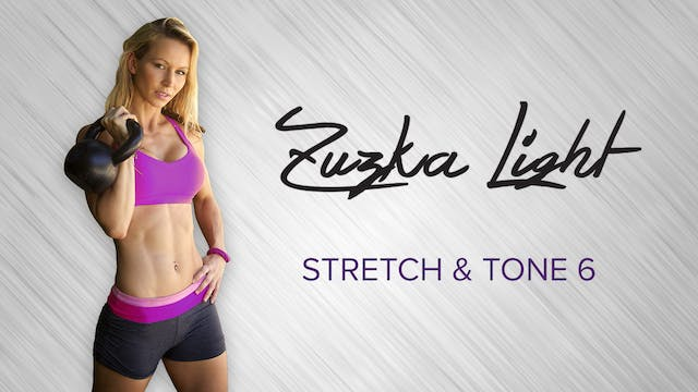 Zuzka Light: Stretch & Tone 6