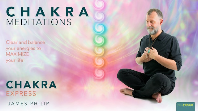 James Philip: Chakra Meditations - Chakra Express