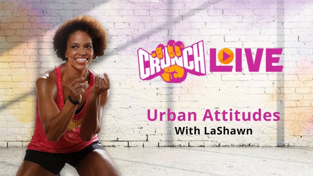Crunch Live Presents: Urban Attitudes...