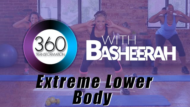 Basheerah Ahmad: Extreme Lower Body E...