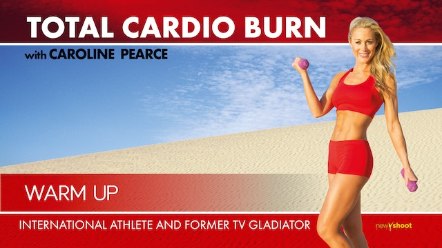 Caroline Pearce: Total Cardio Burn - Warm Up