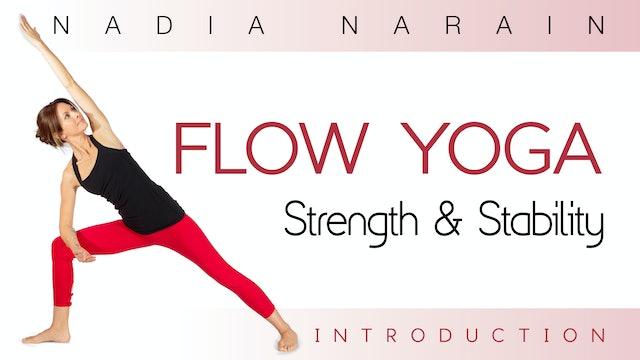 Nadia Narain: Flow Yoga - Strength & Stability Introduction