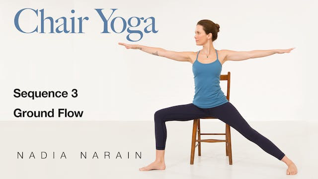 Nadia Narain: Chair Yoga - Sequence 3