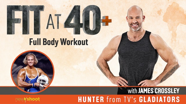 Fit at 40+ with James Crossley: Full Body Workout