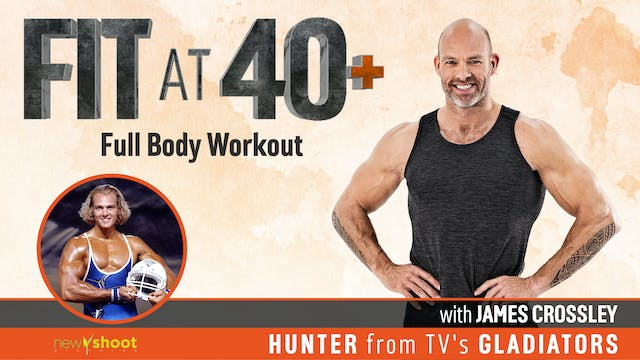Fit at 40+ with James Crossley: Full ...