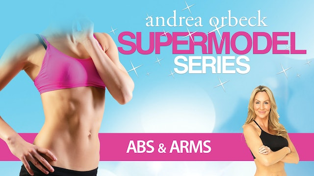 Andrea Orbeck: Supermodel Abs & Arms