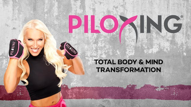 Piloxing: Total Body & Mind Transform...