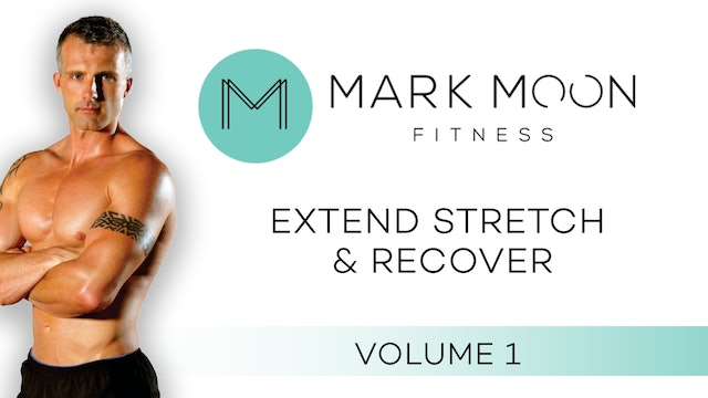 Mark Moon: Extend Stretch and Recover - Volume 1